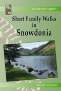Short Family Walks in Snowdonia